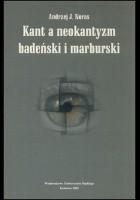 Kant a neokantyzm badeński i marburski.