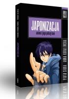 Japonizacja: anime i jego polscy fani