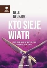 Kto sieje wiatr - Nele Neuhaus