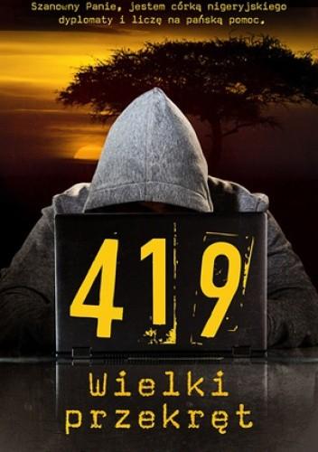 Okładka książki 419. Wielki przekręt