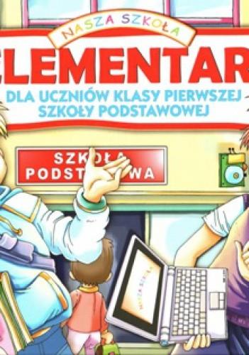 Okładka książki Elementarz Dla uczniów klasy pierwszej szkoły podstawowej