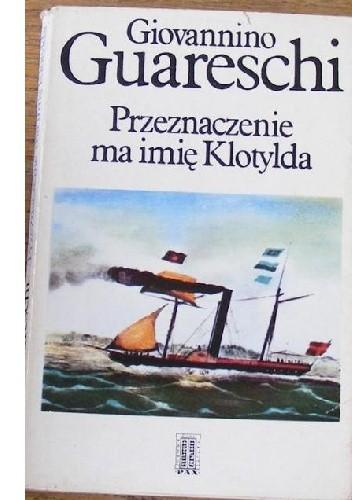 Okładka książki Przeznaczenie ma imię Klotylda