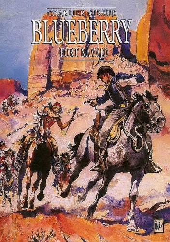 Okładka książki Blueberry 1 - Fort Navajo