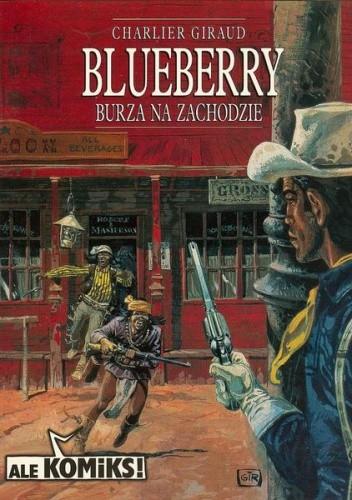 Okładka książki Blueberry 2 - Burza na Zachodzie