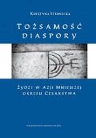 Tożsamość diaspory. Żydzi w Azji Mniejszej okresu cesarstwa