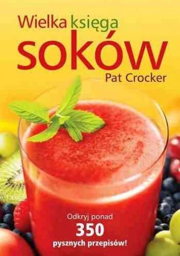 Okładka książki Wielka księga soków