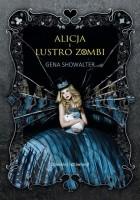 Alicja i Lustro Zombi