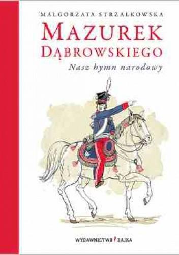 Okładka książki Mazurek Dąbrowskiego