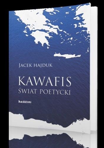 Okładka książki Kawafis. Świat poetycki