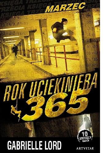 Okładka książki Rok Uciekiniera 365. Marzec