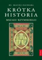 Krótka historia Mszału Rzymskiego