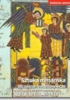 Sztuka romańska. Wczesne średniowiecze