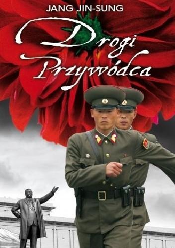 Okładka książki Drogi Przywódca