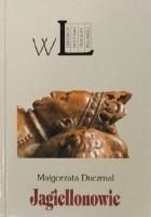 Jagiellonowie - leksykon biograficzny