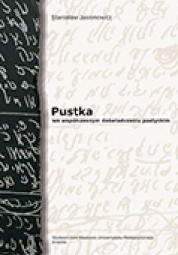 Okładka książki Pustka we współczesnym doświadczeniu poetyckim