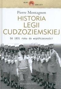 Okładka książki Historia Legii Cudzoziemskiej - Montagnon Pierre