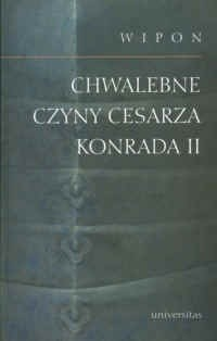 Okładka książki Chwalebne czyny cesarza Konrada II