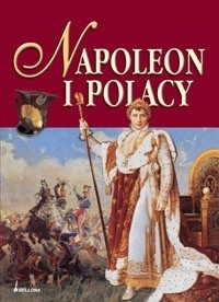 Okładka książki Napoleon i Polacy