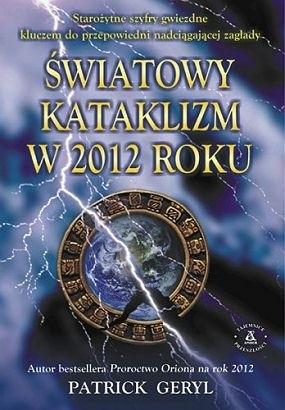 Okładka książki Światowy kataklizm w 2012 roku