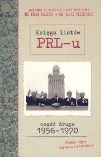 Okładka książki Księga listów PRL-u. Część druga 1956-1970