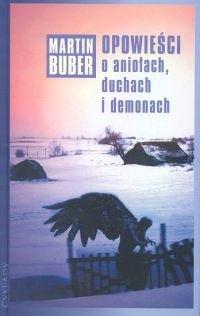 Okładka książki Opowieści o aniołach, duchach i demonach
