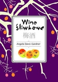 Okładka książki Wino śliwkowe
