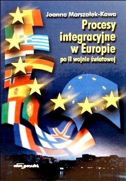 Okładka książki Procesy integracyjne w Europie po II wojnie światowej