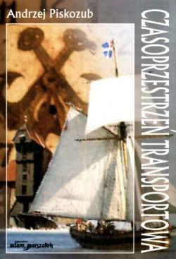 Okładka książki Czasoprzestrzeń transportowa