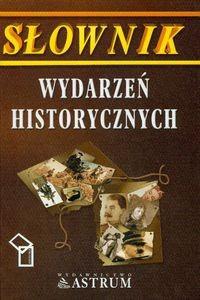 Okładka książki Słownik wydarzeń historycznych