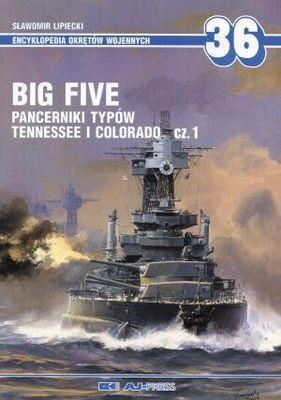 Okładka książki Big Five cz.1 Pancerniki typów Tennessee i Colorado