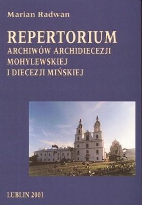 Okładka książki Repertorium archiwów archidiecezji mohylewskiej i diecezji m