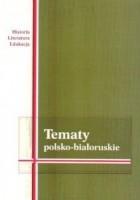 Tematy polsko-białoruskie