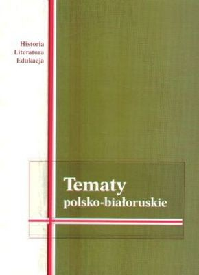 Okładka książki Tematy polsko-białoruskie