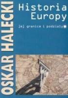Historia Europy, jej granice i podziały
