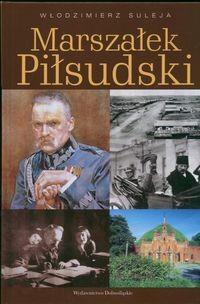 Okładka książki Marszałek Piłsudski