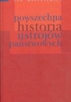 Powszechna historia ustrojów państwowych