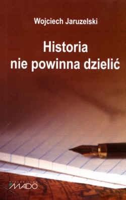 Okładka książki Historia nie powinna dzielić