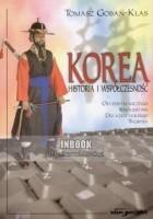 Korea. Historia i współczesność. Od pustelniczego królestwa do azjatyckiego tygrysa