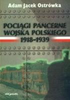 Pociągi pancerne Wojska Polskiego 1918&&#8211,1939