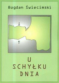 Okładka książki U schyłku dnia