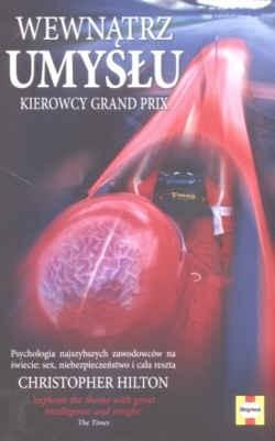 Okładka książki Wewnątrz umysłu kierowcy Grand Prix