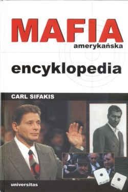 Okładka książki Mafia amerykańska encyklopedia