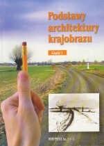 Okładka książki Podstawy architektury krajobrazu cz.1