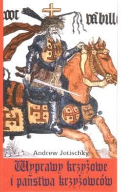Okładka książki Wyprawy krzyżowe i państwa krzyżowców