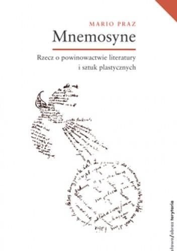 Okładka książki Mnemosyne. Rzecz o powinowactwie literatury i sztuk plastycznych
