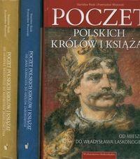 Okładka książki Poczet polskich królów i książąt: od Henryka Brodatego do Kazimierza Jagiellończyka
