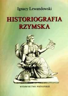Okładka książki Historiografia rzymska