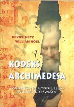 Okładka książki Kodeks Archimedesa Tajemnice najsłynniejszego palimpsetu...