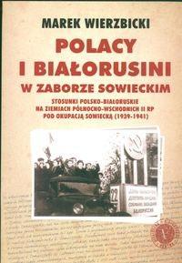 Okładka książki Polacy i Białorusini w zaborze sowieckim