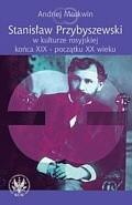 Okładka książki Stanisław Przybyszewski w kulturze rosyjskiej...